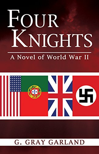 9781633850958: Four Knights: A Novel of World War II