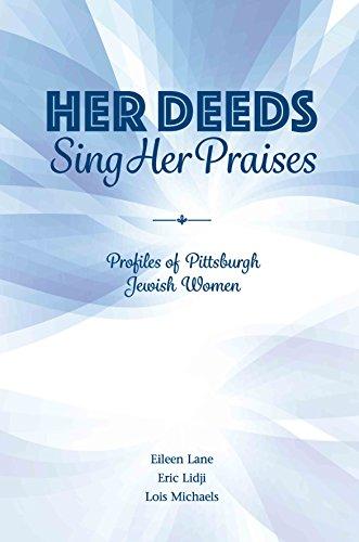 9781633851559: Her Deeds Sing Her Praises