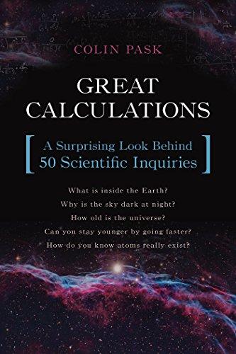 9781633880283: Great Calculations: A Surprising Look Behind 50 Scientific Inquiries