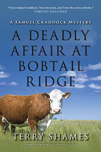 A Deadly Affair at Bobtail Ridge: A Samuel Craddock Mystery (Samuel Craddock Mysteries)