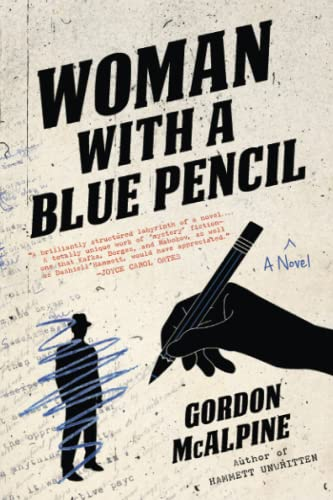 Woman with a Blue Pencil: A Novel (BRAND NEW ADVANCE READING COPY)