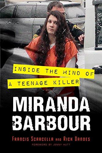 9781633881105: Miranda Barbour: Inside the Mind of a Teenage Killer