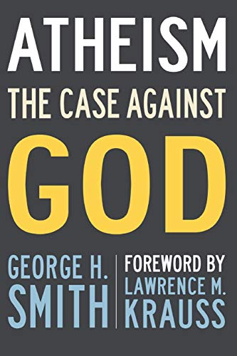 9781633881976: Atheism: The Case Against God (The Skeptic's Bookshelf)