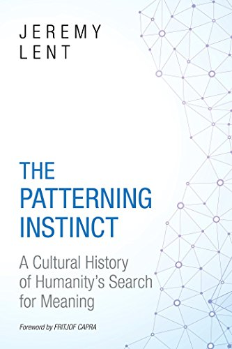 The Patterning Instinct Format: Hardcover: LENT, JEREMY R.