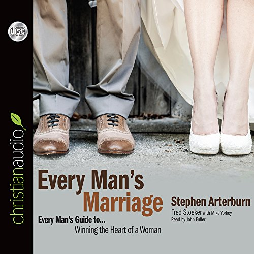 Every Man's Marriage: An Every Man's Guide to Winning the Heart of a Woman (Compact Disc)...
