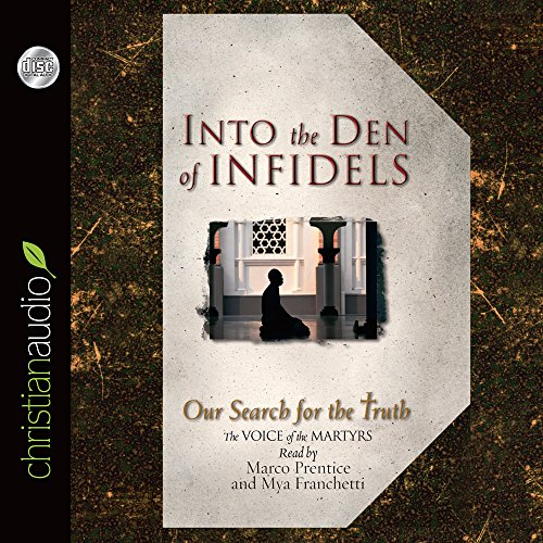 Into the Den of Infidels: Our Search: Copeland, Lynn (Editor)
