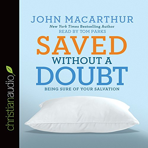 9781633895249: Saved Without a Doubt: Being Sure of Your Salvation