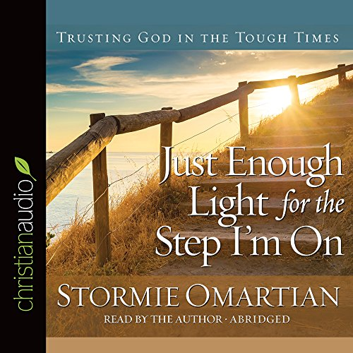 9781633895775: Just Enough Light for the Step I'm On: Trusting God in the Tough Times