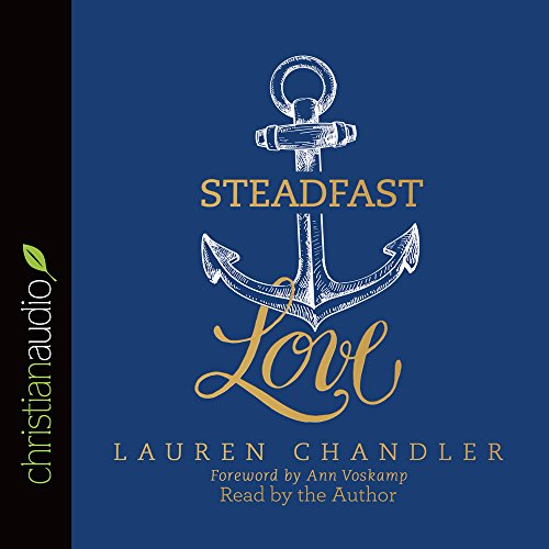 9781633896659: Steadfast Love: The Response of God to the Cries of Our Heart