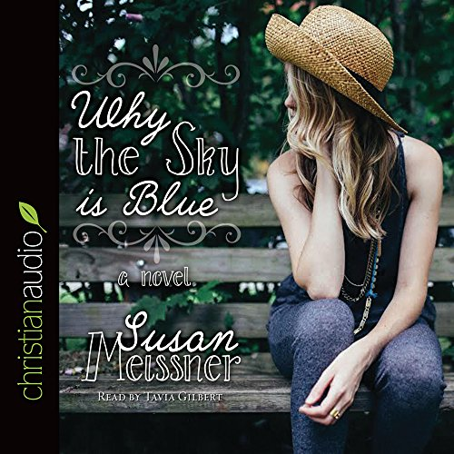 Why the Sky Is Blue (Compact Disc): Susan Meissner