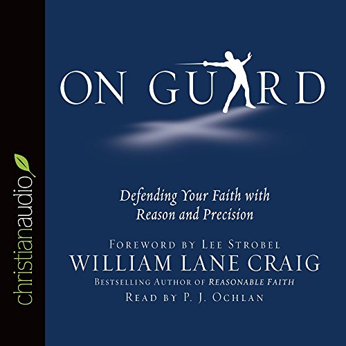 9781633898950: On Guard: Defending Your Faith with Reason and Precision