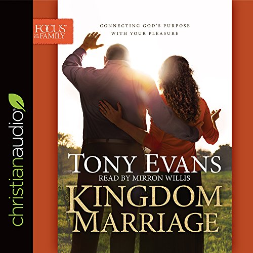 Kingdom Marriage: Connecting God's Purpose with Your Pleasure (Compact Disc): Tony Evans