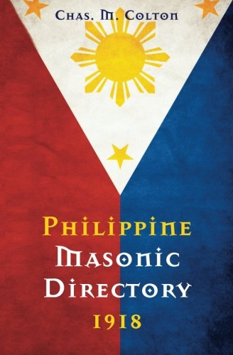 Philippine Masonic Directory 1918: Chas. M. Colton
