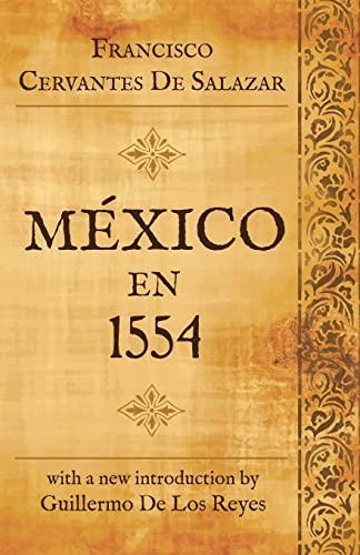 9781633910317: Mexico en 1554 (Spanish Edition)
