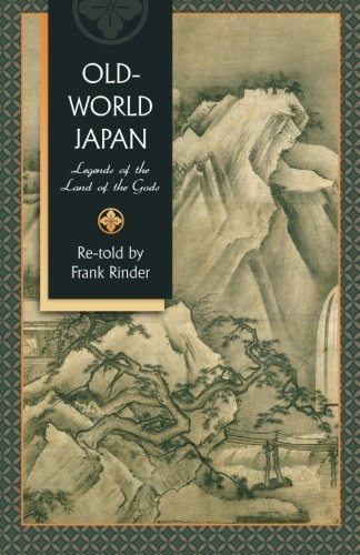 9781633910508: Old-World Japan: Legends of the Land of the Gods