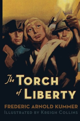 The Torch of Liberty (Paperback): Frederic Arnold Kummer