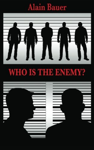 9781633911796: Who is the Enemy?: The Revolution in Terrorism Affairs and the Ways to Understand It
