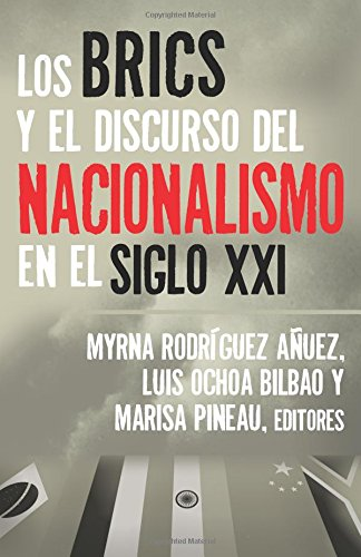 9781633912120: Los BRICS y el Discurso del Nacionalismo en el Siglo XXI