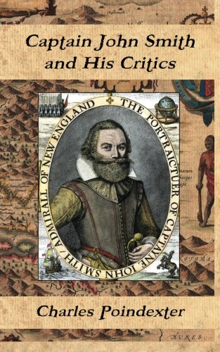 Captain John Smith and His Critics: Poindexter, Charles