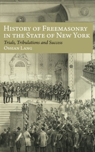 9781633912526: History of Freemasonry in the State of New York