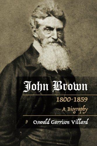9781633912694: John Brown: A Biography, 1800-1859