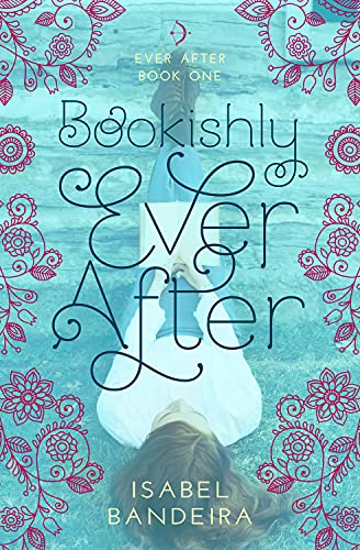 9781633920583: Bookishly Ever After (Ever After Series)