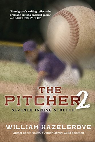 The Pitcher 2: Seventh Inning Stretch (Paperback): William Hazelgrove