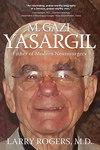 9781633931138: Yasargil: Father of Modern Neurosurgery