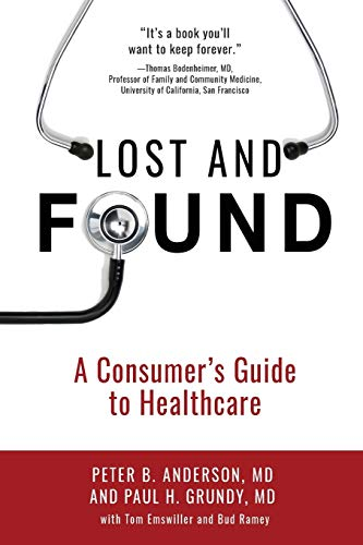 9781633931862: Lost and Found: A Consumer's Guide to Healthcare