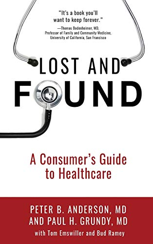 9781633931886: Lost and Found: A Consumer's Guide to Healthcare