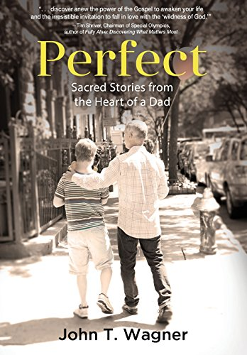 9781633932005: Perfect: Sacred Stories from the Heart of a Dad