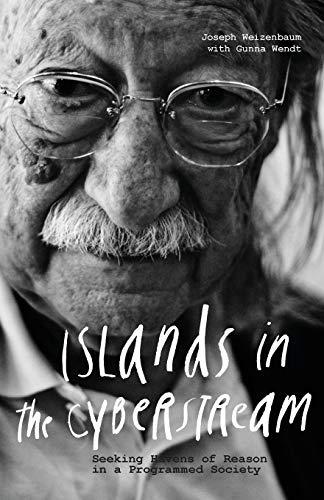 9781634000000: Islands in the Cyberstream: Seeking Havens of Reason in a Programmed Society