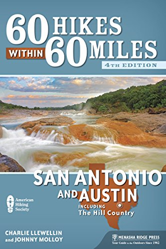 9781634040402: 60 Hikes Within 60 Miles: San Antonio and Austin: Including the Hill Country