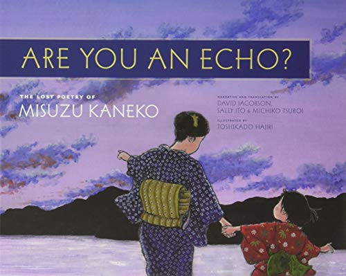 Are You An Echo?: The Lost Poetry