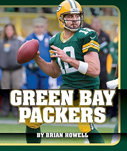 Green Bay Packers (Hardcover): Brian Howell
