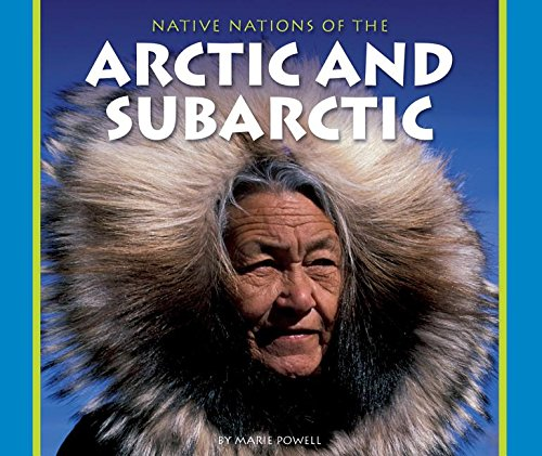 9781634070300: Native Nations of the Arctic and Subarctic (Native Nations of North America (Hardcover))