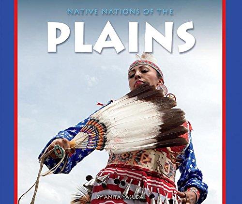 Native Nations of the Plains (Hardcover): Anita Yasuda