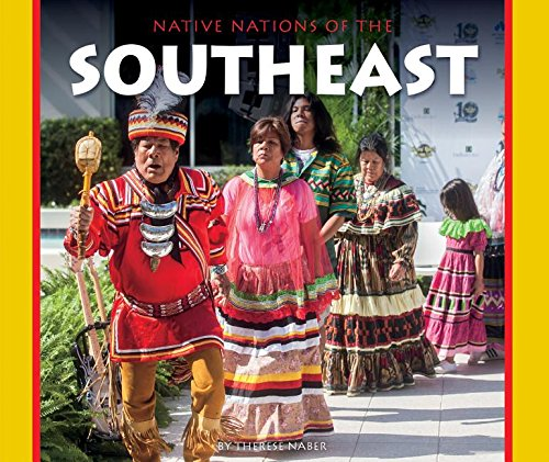 Native Nations of the Southeast (Hardcover): Therese Naber
