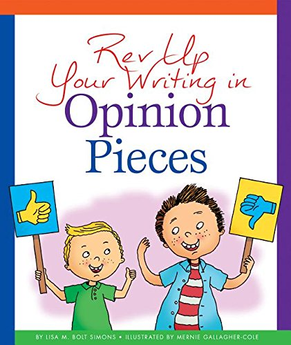 REV Up Your Writing in Opinion Pieces (Hardcover): Lisa M. Simons