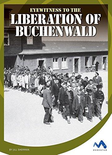 Eyewitness to the Liberation of Buchenwald (Hardcover): Jill Sherman