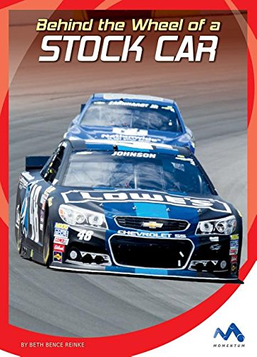 9781634074339: Behind the Wheel of a Stock Car (In the Driver's Seat)