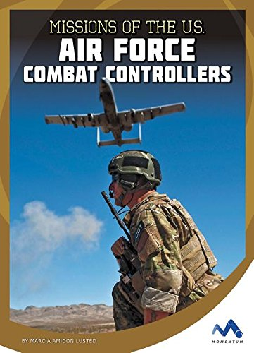 9781634074421: Missions of the U.S. Air Force Combat Controllers (Military Special Forces in Action)