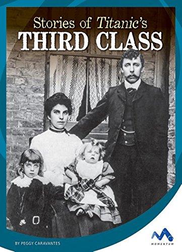 9781634074681: Stories of Titanic's Third Class (Titanic Stories)