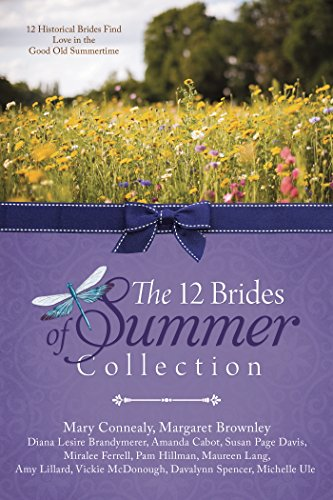 The 12 Brides of Summer Collection: 12: Connealy, Mary, Cabot,