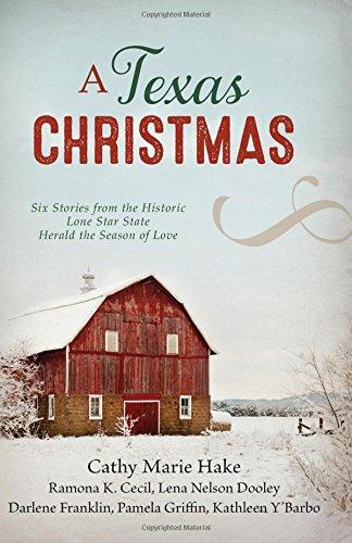 A Texas Christmas: Six Romances from the: Ramona K. Cecil,