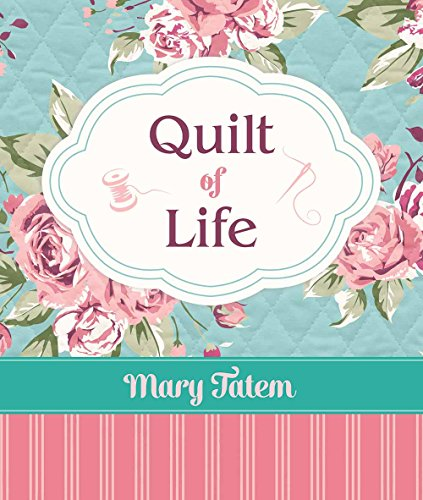 9781634090667: Quilt of Life