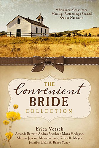 The Convenient Bride Collection: 9 Romances Grow from Marriage Partnerships Formed Out of Necessity...