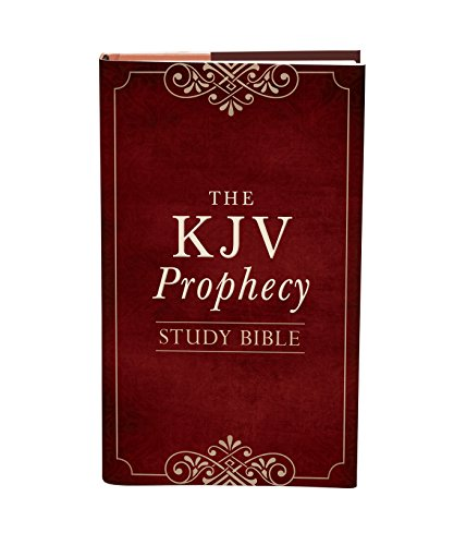 The Prophecy Study Bible: King James Version