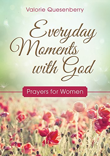 9781634091329: Everyday Moments with God: Prayers for Women