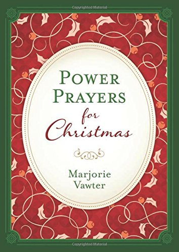 Power Prayers for Christmas: Vawter, Marjorie